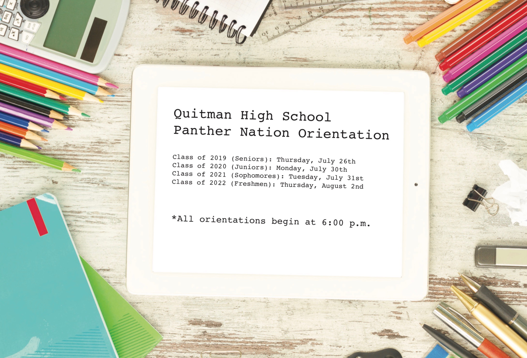 Photo of school supplies and QHS's Orientation announcements.