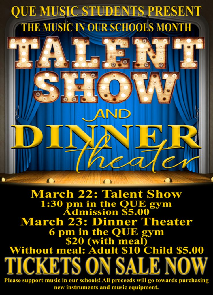This week is QUE's talent show and dinner theater.
