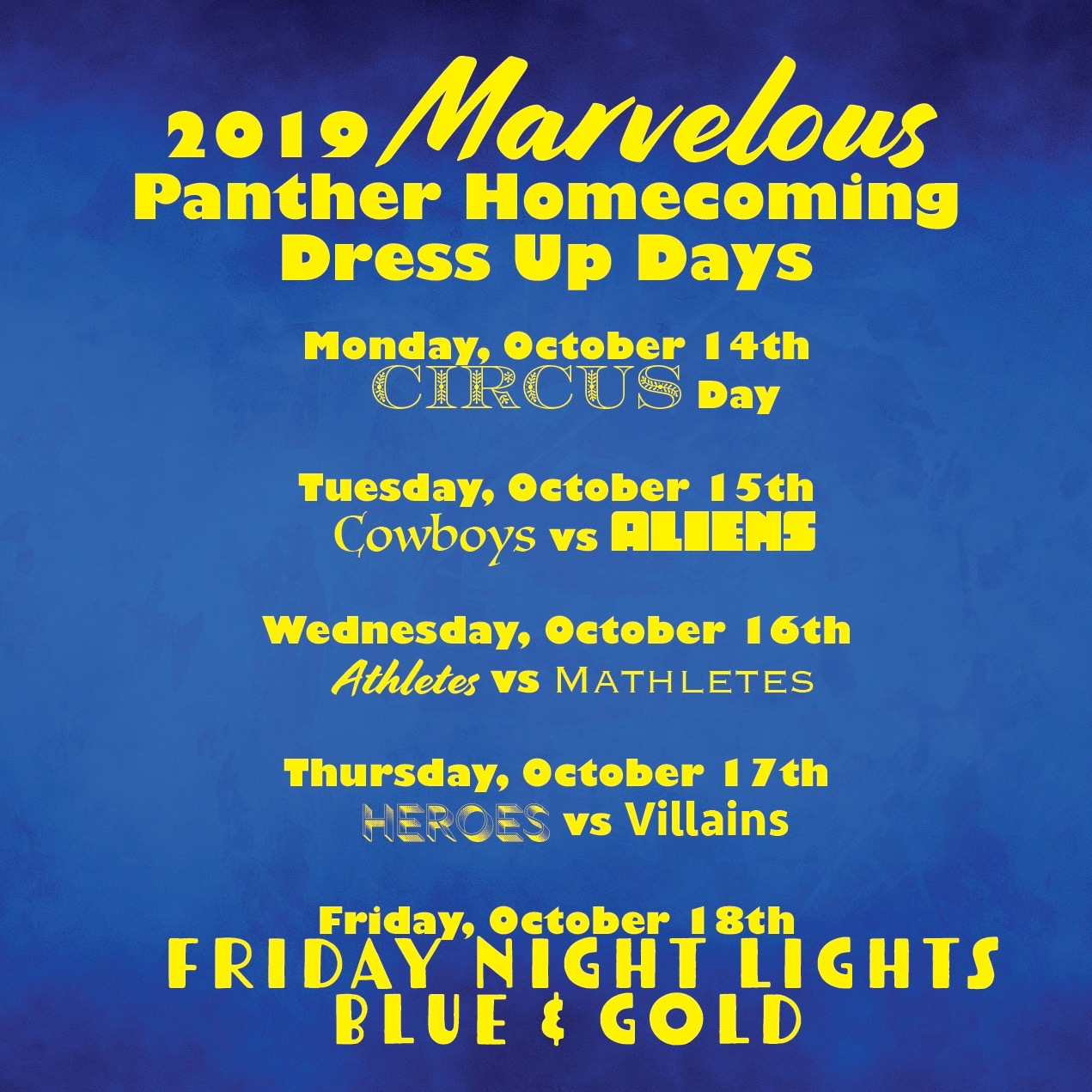 A listing of the dress up days for Panther Homecoming.