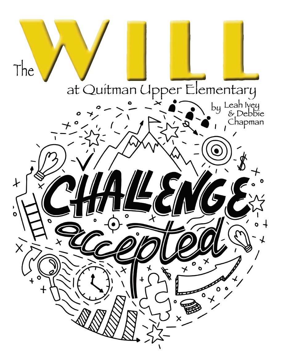 Mrs. Ivey and Mrs. Chapman write about the Will at Quitman Upper Elementary.
